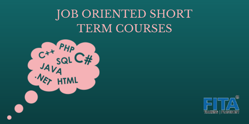 JOB ORIENTED SHORT TERM COURSES